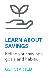 Learn about Savings - Get Started