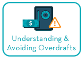 Understanding and Avoiding Overdrafts learning module