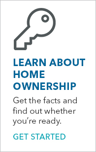 Learn about home ownership - Get Started