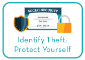 Identity Theft: Protect Yourself learning module